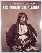 Les indiens des plaines Dubois Berger Ed. du rocher TTBE