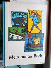 Mein buntes Buch Ein Lesebuch für das 7. Schuljahr Bayern 1967 G. Oberländer