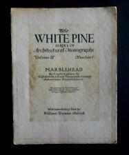 White Pine Architectural Monographs Vol IV No1 1918 Marblehead W.Truman Aldrich