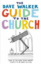 Dave Walker Guide to the Church,Dave Walker