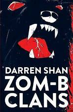 ZOM-B Clans by Shan, Darren   Paperback Book   9780857077820   NEW