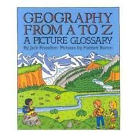 Geography from A to Z by Jack Knowlton, Harriet Barton