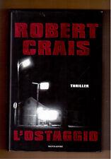 L'Ostaggio - Robert Crais - 1^ edizione Omnibus Mondadori -2002