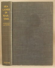 SEA LANES IN WARTIME: AMERICAN EXPERIENCE 1775-1942 Albion & Pope