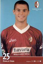 [CF1] CARTOLINA UFFICIALE TORINO ANNO 2003-2004 VANIN