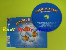 CD Singolo Zidane il a tape coup de boule 2006 H30962 no lp mc dvd(S12)