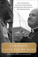 Camerado, I Give You My Hand: How a Powerful Lawyer-Turned-Priest Is Changing