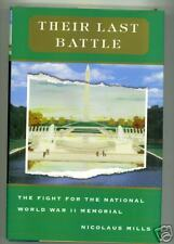 Their Last Battle by Nicolaus Mills (2004)