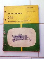 John Deere 214  Hochdruck - Sammelpresse  Ersatzteilliste