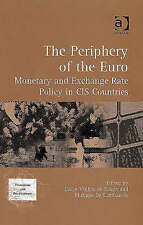 The Periphery of the Euro: Monetary and Exchange Rate Policy in CIS Countries (