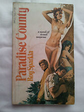 Paradise County  -(paperback ) Roy Sparkia 1974