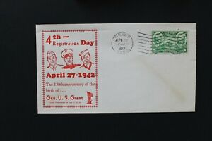 UNITED STATES 1942 Cover cachet 4th Registration day and Gen U.S. Grant