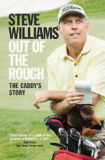 Out of the Rough: The Caddy's Story, Acceptable, Williams, Steve, Book