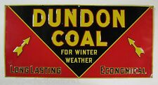 Early 1900s Dundon Coal Advertising Sign 'for winter weather' old embossed *Rare