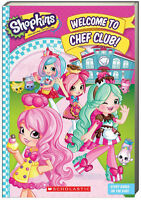 Shopkins Welcome to Chef Club by Scholastic (Paperback) FREE shipping $35