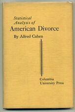 Alfred CAHEN Statistical Analysis of American Divorce 1932 First Edition HC w/DJ