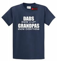 Dads Know ALot Grandpas Know Everything-Funny Holiday Gift Fathers Day T-Shirt