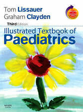 Lissauer and Clayden Illustrated Textbook of Paediatrics - Third edition