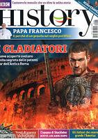 BBC HISTORY ITALIA=N°25 5/2013=I GLADIATORI§=HUGO CHAVEZ=PAPA FRANCESCO=COREA