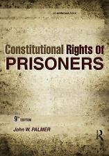 Constitutional Rights of Prisoners by John W. Palmer (2010, Paperback, Revised,…