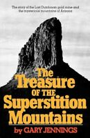 The Treasure of the Superstition Mountains, Brand New, Free shipping in the US