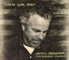 Robert Earl Keen - Happy Prisoner: The Bluegrass Sessions