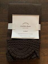 "POTTERY BARN NWT Crochet Sham Brown 100% Linen Standard One 26"" X 20"""