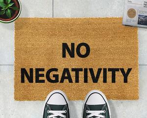Bold Novelty Fun No negativity Inspirational Natural Coir Indoor Outdoor doormat