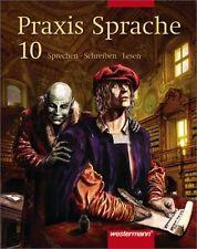 Praxis Sprache - Ausgabe Ost: Praxis Sprache 10. Schülerband. Ausgabe Ost