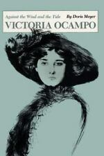 Victoria Ocampo: Against the Wind and the Tide (Texas Pan American Series): B...