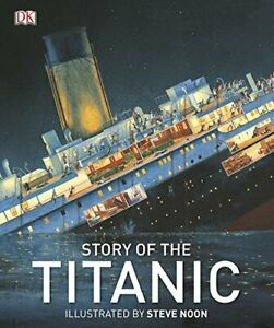 Story of the Titanic (DK History) by DK Book The Cheap Fast Free Post