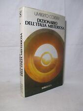 Cordier - Dizionario dell'Italia misteriosa - Sugarco 1991 Misteri Enigmi