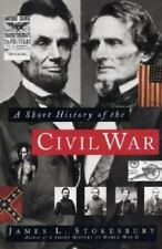 A Short History of the Civil War by James L. Stokesbury (1997, Paperback)