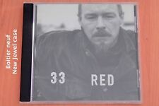 33 - Red  Brother  I am a liar  Daily Misery  A fear A good job Drunk train … CD