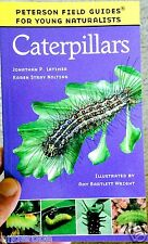 CATERPILLARS Peterson Guide PP/48pp/COLOR ILLUSTRATIONS Butterflies/Moths L@@K!