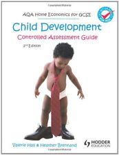 AQA Home Economics for GCSE: Child Development - Controlled Assessment, 2nd Ed,