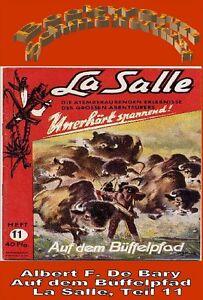 Ebook - Auf dem Büffelpfad - La Salle Band 11 von Albert F. De Bary