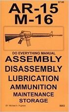 AR - 15 AR - 10 & Similar Rifles  Do Everything Manual DISASSEMBLY CARE BOOK NEW