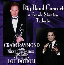 CRAIG RAYMOND & THE NEXT GENERATION BIG BAND + LOU DOTTOLI  big band concert