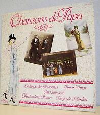 """33T CHANSONS DE PAPA LP 12"""" AMOR MER QUE SERA TANGO FAUVETTES MARILOU SERENADE"""