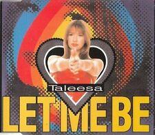Taleesa let me be (1995) [Maxi-CD]