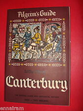 Pilgrims Guide to the City of Canterbury 1965 UK history / official guide book