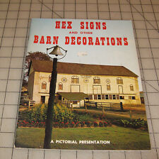 "1972 HEX SIGNS And Other BARN DECORATIONS ""Pictorial Presentation Booklet"""