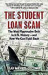 The Student Loan Scam: The Most Oppressive Debt in U.S. History - and How We Can