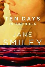 Ten Days in the Hills, , Smiley, Jane, Very Good, 2007-02-13,