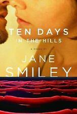 Ten Days in the Hills, , Smiley, Jane, Very Good, 2007-02-13,