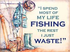Fishing not wasting time Fly Angling Reproduction Metal Sign Gift CLEARANC