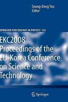 EKC2008 Proceedings of the EU-Korea Conference on Science and Technology (Spring
