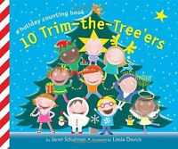 10 Trim-the-Treeers (Holiday Counting Books) by Janet Schulman