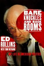 Bare Knuckles and Back Rooms Rollins, Ed Hardcover